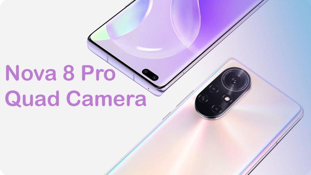 nova 8 pro Quad camera