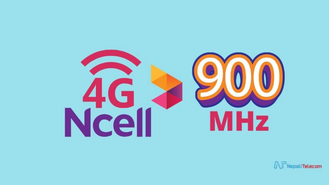 Ncell 4G LTE 900MHz